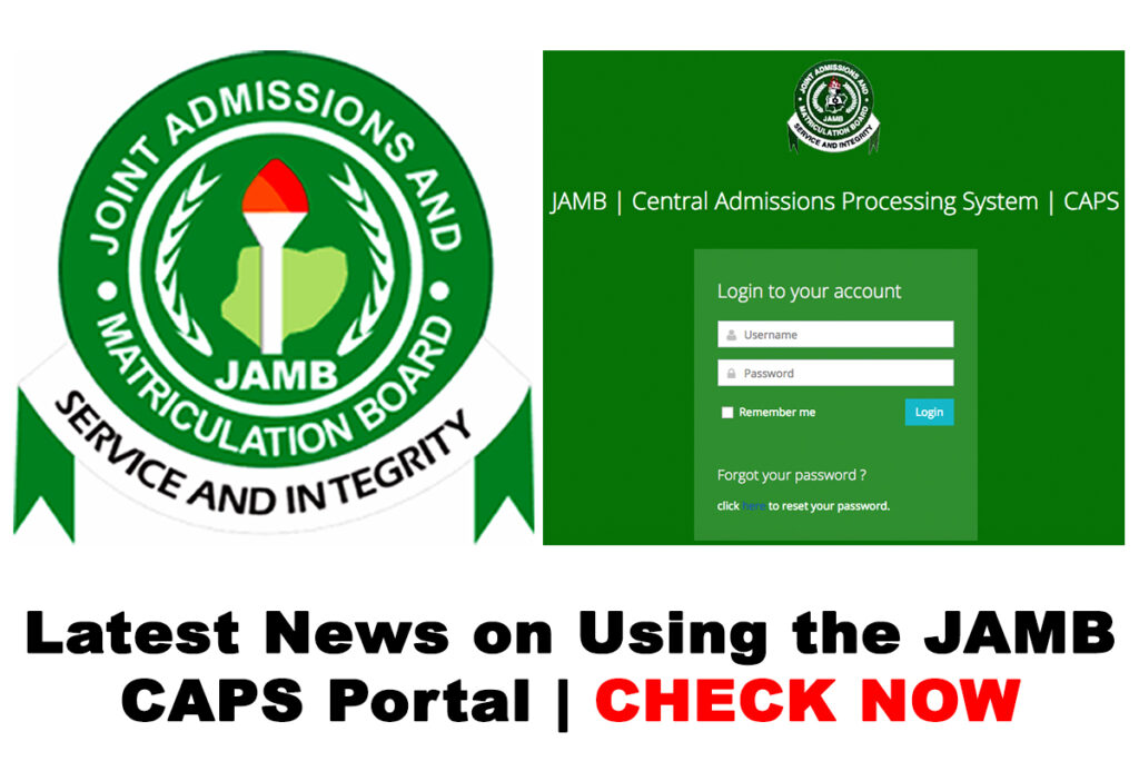 Latest News on Using the 2020 JAMB CAPS Portal | CHECK NOW