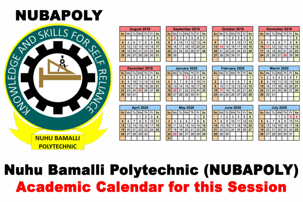 Nuhu Bamalli Polytechnic (NUBAPOLY) Academic Calendar for 2019/2020 Academic Session