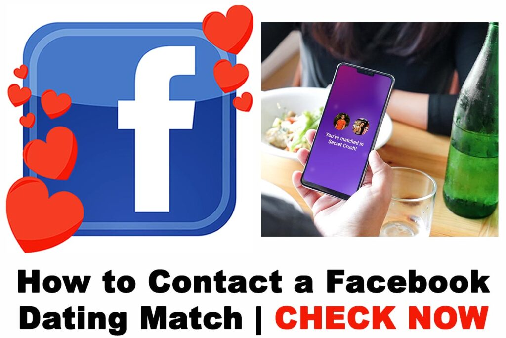 How to Contact a Facebook Dating Match on Your Account in 2021