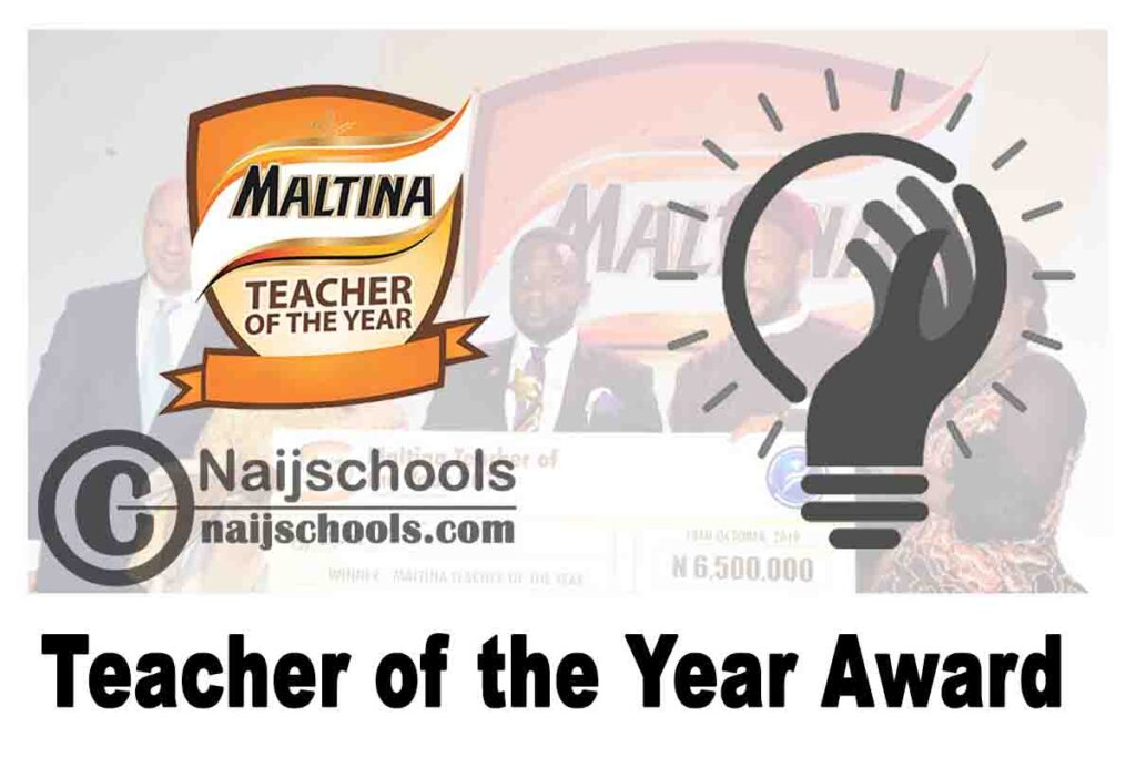 Maltina 7th Teacher of the Year Award 2021 for Recognizing and Celebrating Exceptional Teachers in Nigeria   APPLY NOW