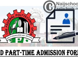 Federal Polytechnic Offa (OFFAPOLY) ND Part-Time Admission Form for 2021/2022 Academic Session   APPLY NOW