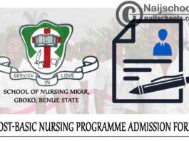 NKST School of Nursing Mkar Post-Basic Nursing Programme Admission Form for 2021/2022 Academic Session | APPLY NOW