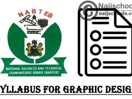 NABTEB Syllabus for Graphic Design 2020/2021 SSCE & GCE | DOWNLOAD & CHECK NOW