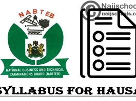 NABTEB Syllabus for Hausa 2020/2021 SSCE & GCE | DOWNLOAD & CHECK NOW