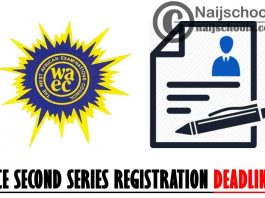 WAEC GCE November/December Second Series 2021 Registration Deadline   CHECK NOW