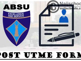 Abia State University (ABSU) Post UTME Form for 2021/2022 Academic Session   APPLY NOW