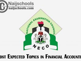 Most Expected Topics in 2021 NECO Financial Accounting SSCE & GCE | CHECK NOW
