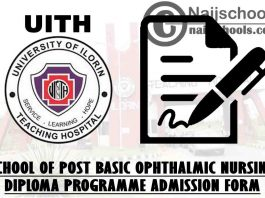 UITH 2021/2022 School of Post Basic Ophthalmic Nursing Diploma Programme Admission Form | APPLY NOW