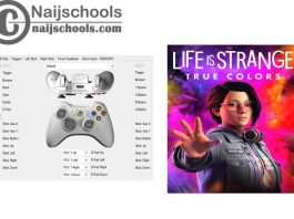 Life is Strange: True Colors X360ce Settings for Any PC Gamepad Controller | TESTED & WORKING