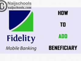 How to Add Beneficiary on Fidelity Online Mobile Banking App