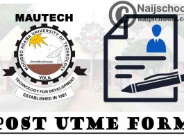Modibbo Adama University of Technology (MAUTECH) Post UTME Form for 2021/2022 Academic Session | APPLY NOW