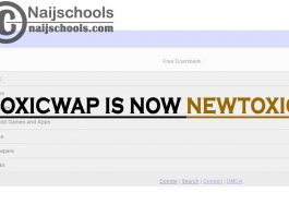ToxicWap is Now NewToxic; Access All Your Favourite Toxicwap Services at NewToxic.com